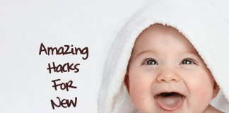 Amazing Hacks For New Parents
